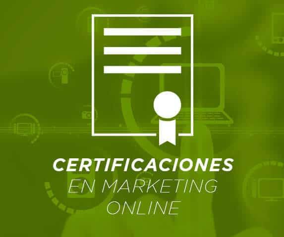Certificaciones en marketing online