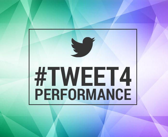 tweet 4 performance