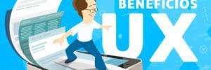 ¿Qué beneficios aporta un buen diseño UX en tu web?